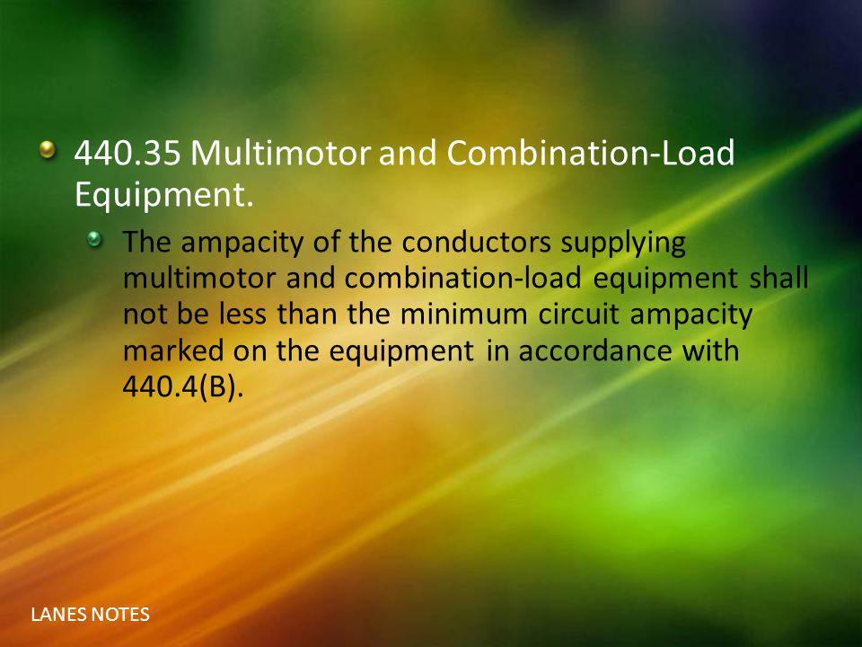 440.35 Multimotor and Combination-Load Equipment.