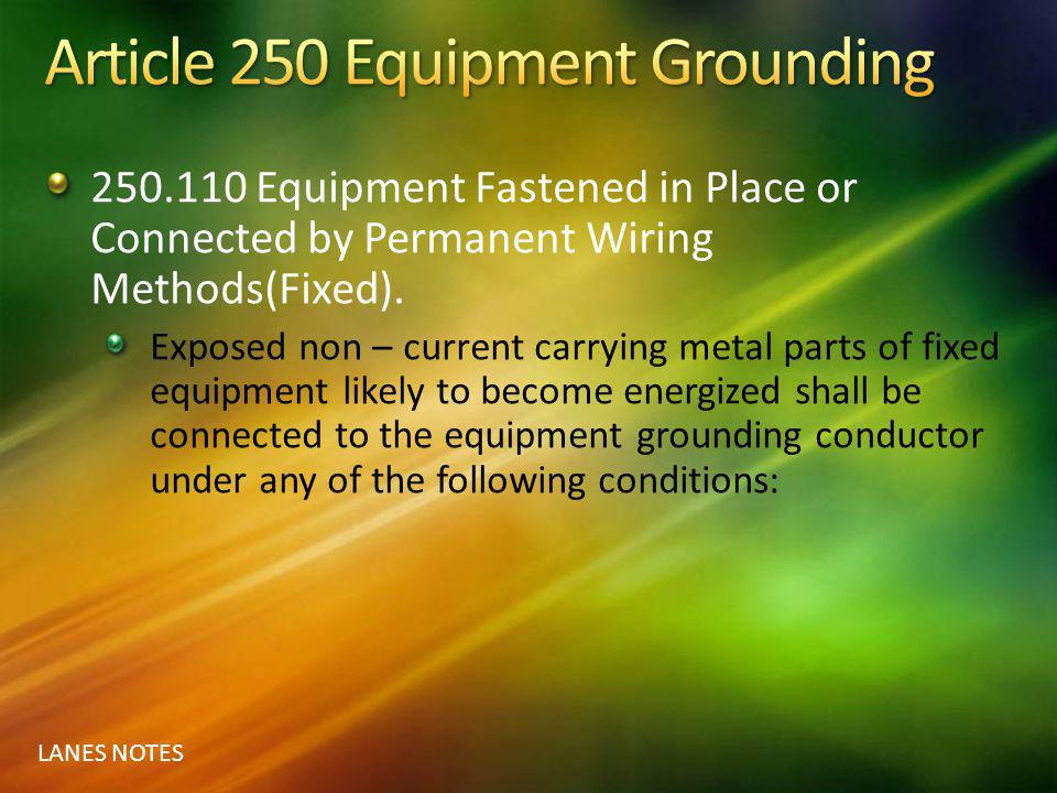 Article 250 Equipment Grounding