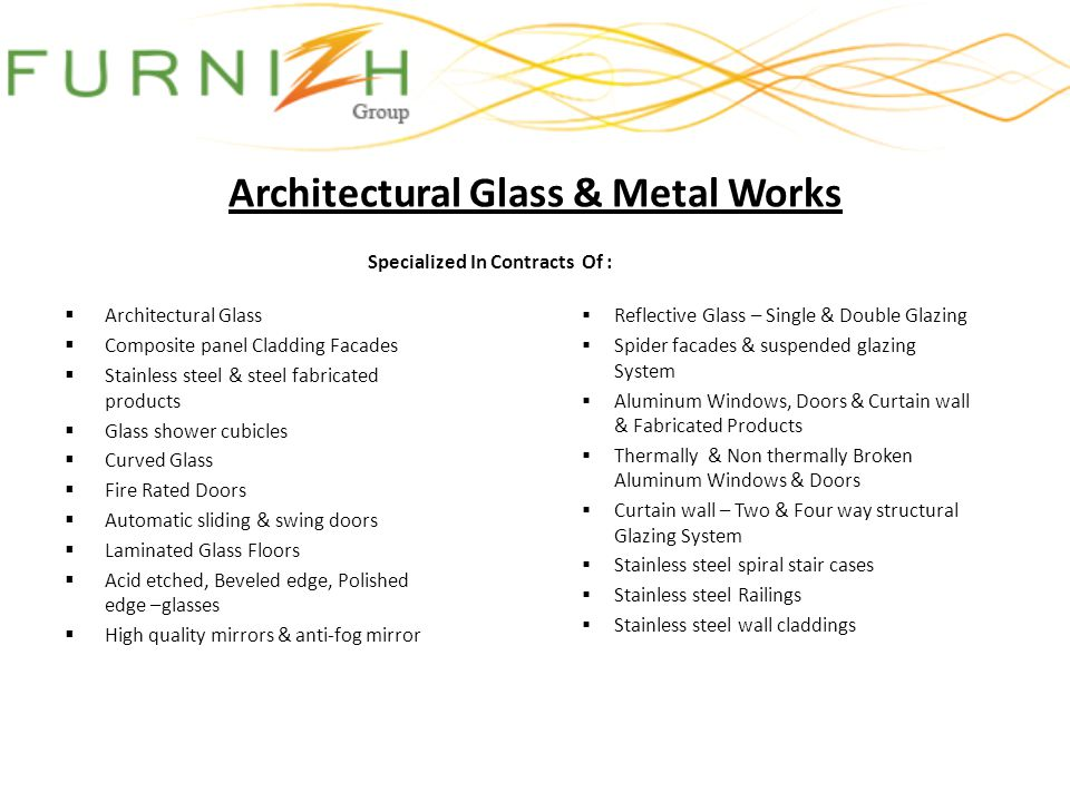 Architectural Glass & Metal Works