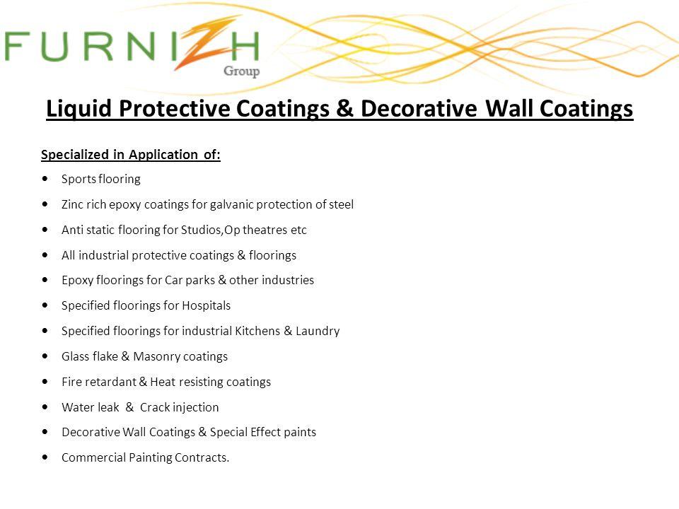 Liquid Protective Coatings & Decorative Wall Coatings