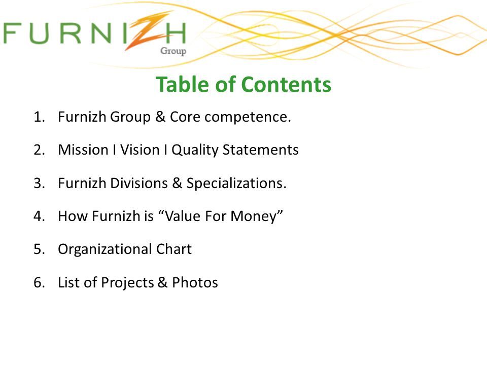 Table of Contents Furnizh Group & Core competence.