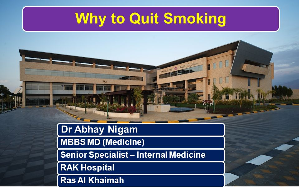 Why to Quit Smoking Dr Abhay Nigam MBBS MD (Medicine)