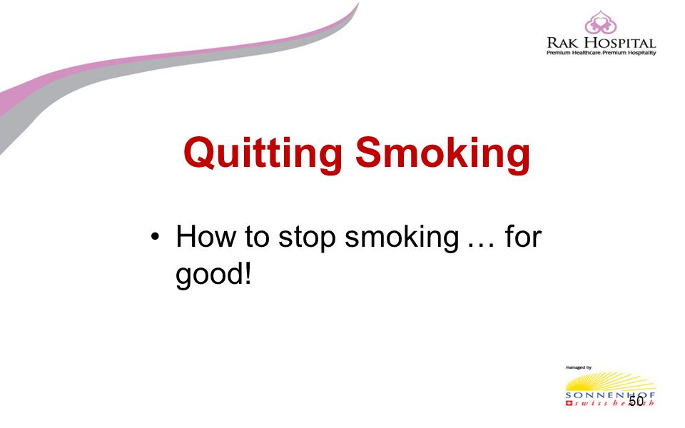 Quitting Smoking How to stop smoking … for good!