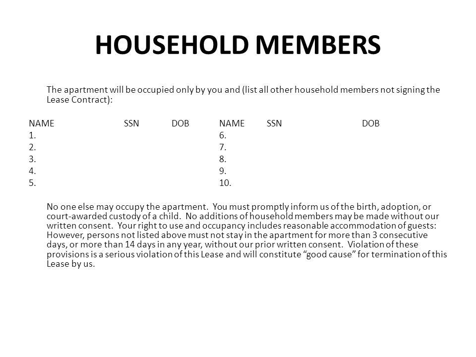 HOUSEHOLD MEMBERS NAME SSN DOB NAME SSN DOB 1. 6. 2. 7. 3. 8. 4. 9.