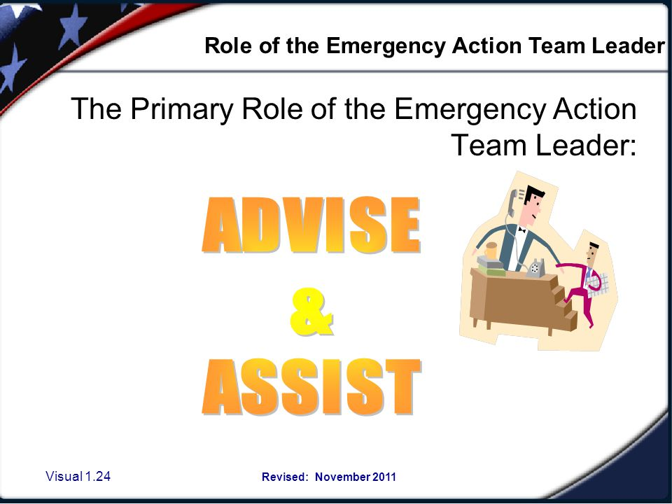 Basic job of the Emergency Action Team Leader