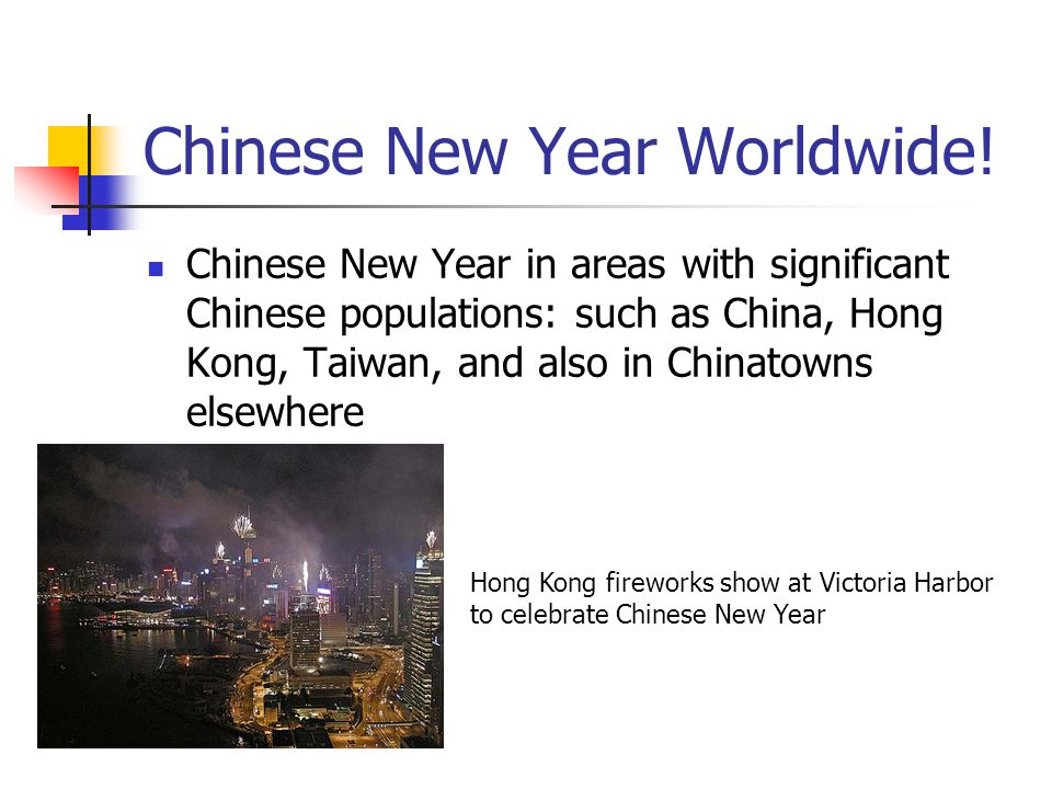 Chinese New Year Worldwide!