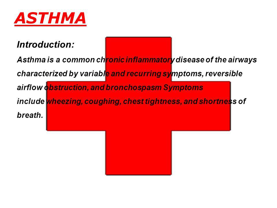 ASTHMA Introduction: