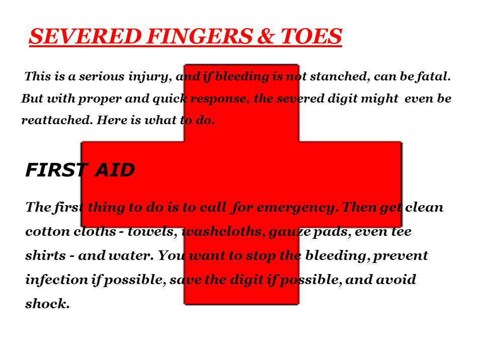 SEVERED FINGERS & TOES FIRST AID