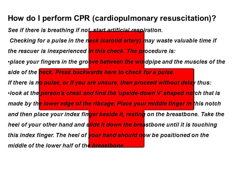 How do I perform CPR (cardiopulmonary resuscitation)