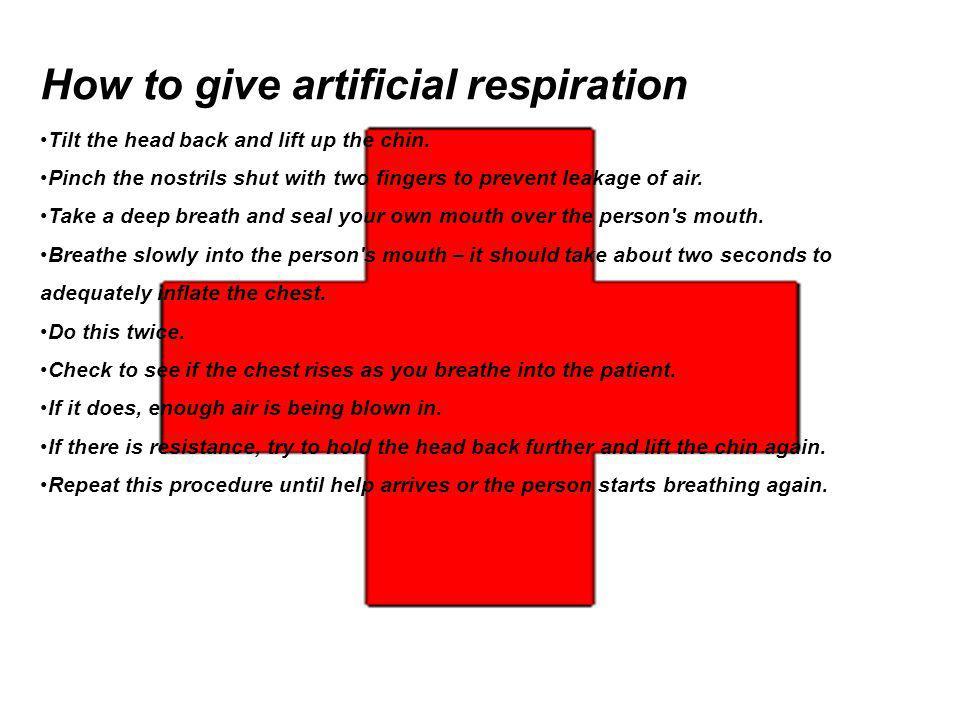 How to give artificial respiration