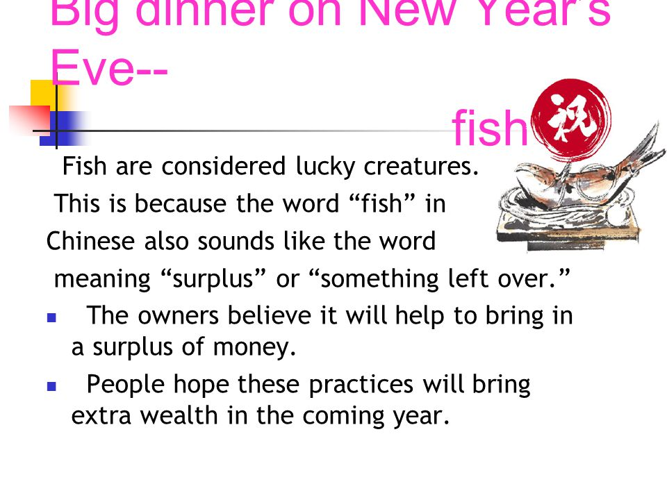 Big dinner on New Year's Eve-- fish