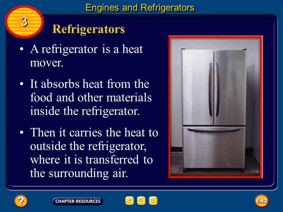 A refrigerator is a heat mover.