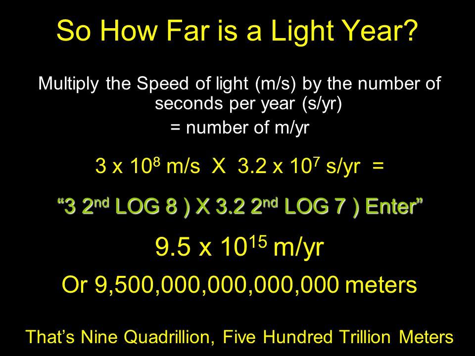 So How Far is a Light Year