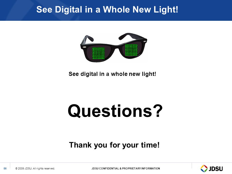 See Digital in a Whole New Light!