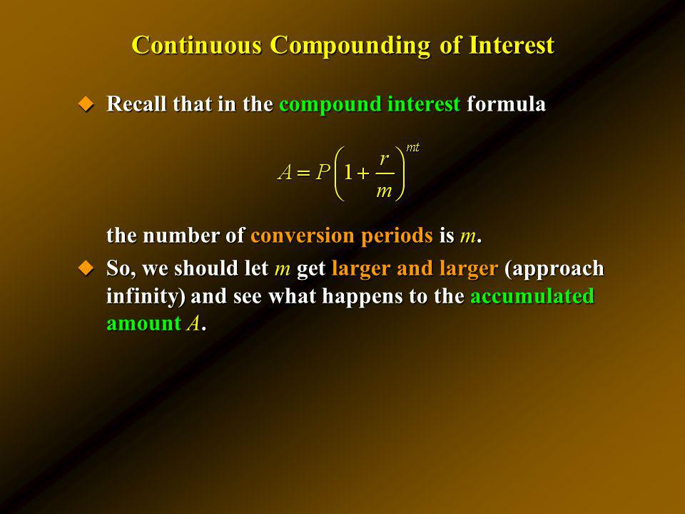 Continuous Compounding of Interest