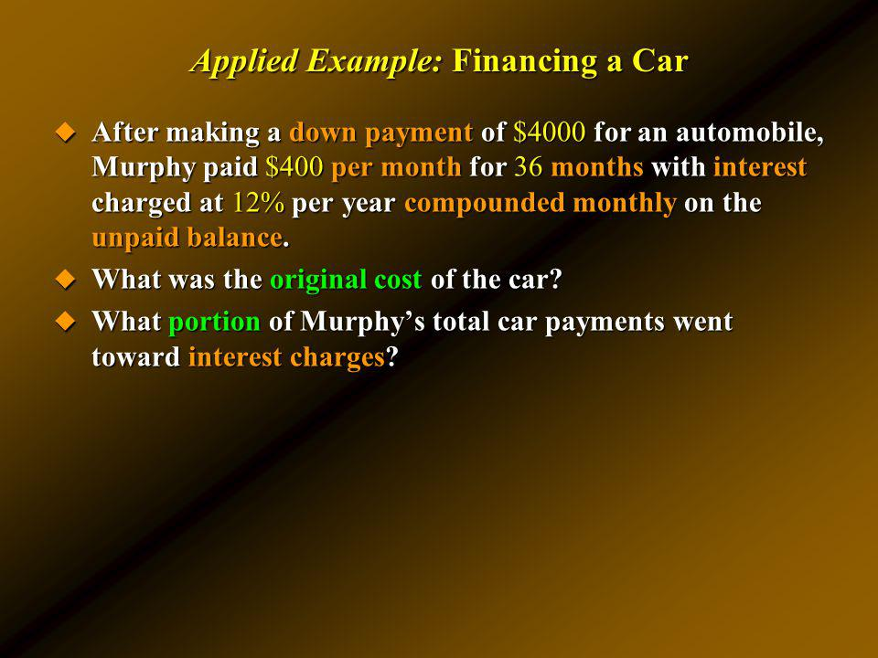 Applied Example: Financing a Car