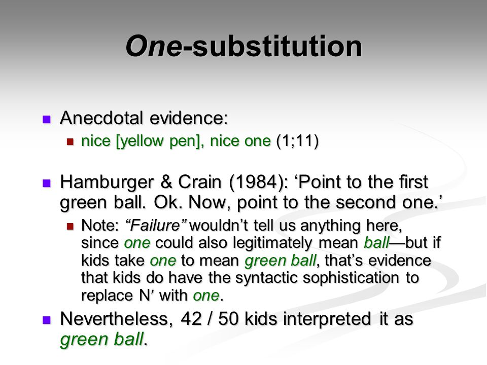 One-substitution Anecdotal evidence: