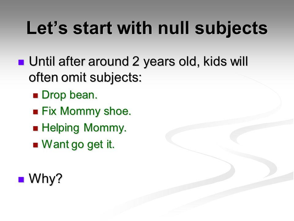 Let's start with null subjects