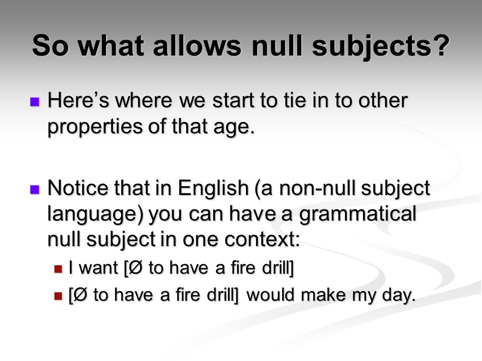 So what allows null subjects