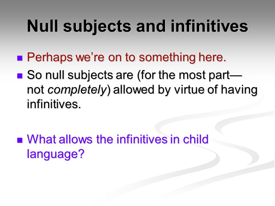 Null subjects and infinitives