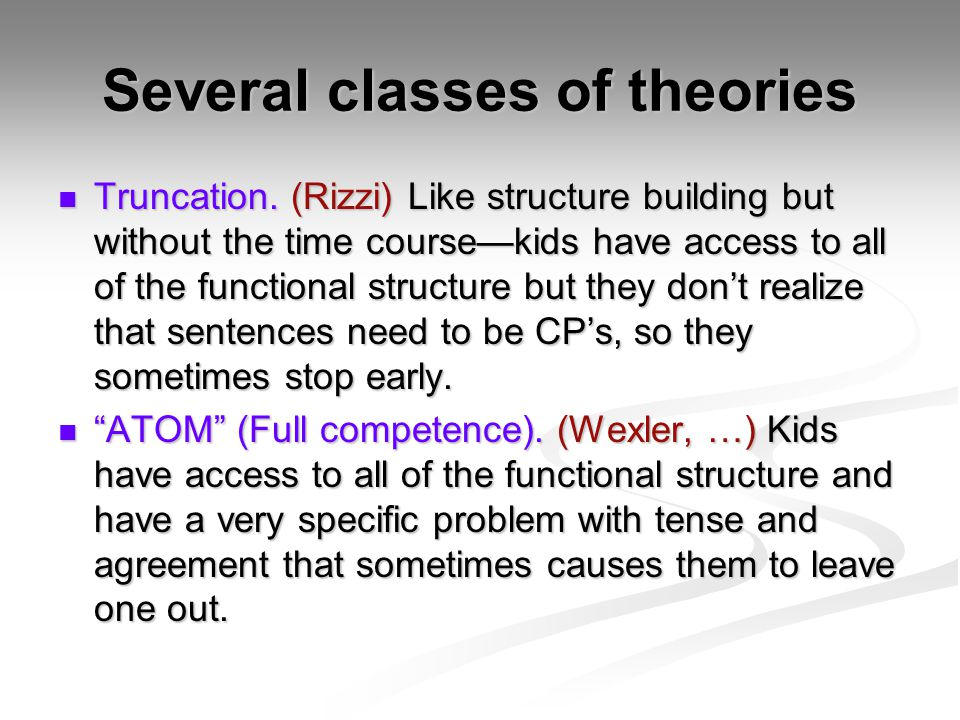 Several classes of theories