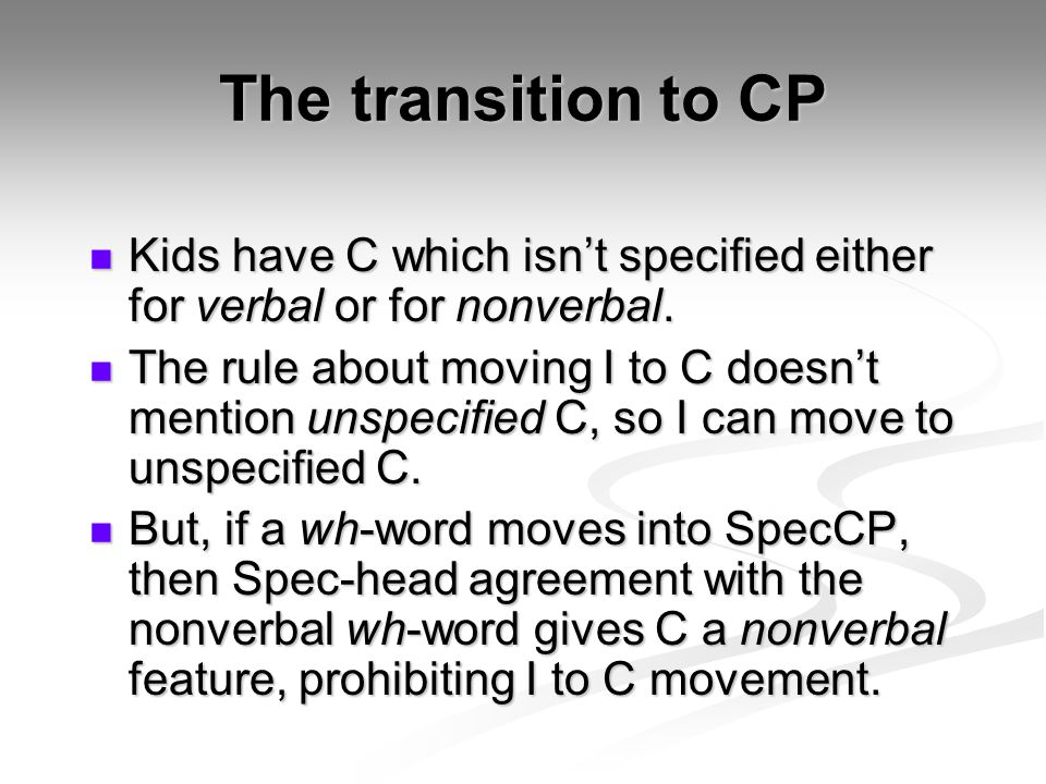 The transition to CP Kids have C which isn't specified either for verbal or for nonverbal.