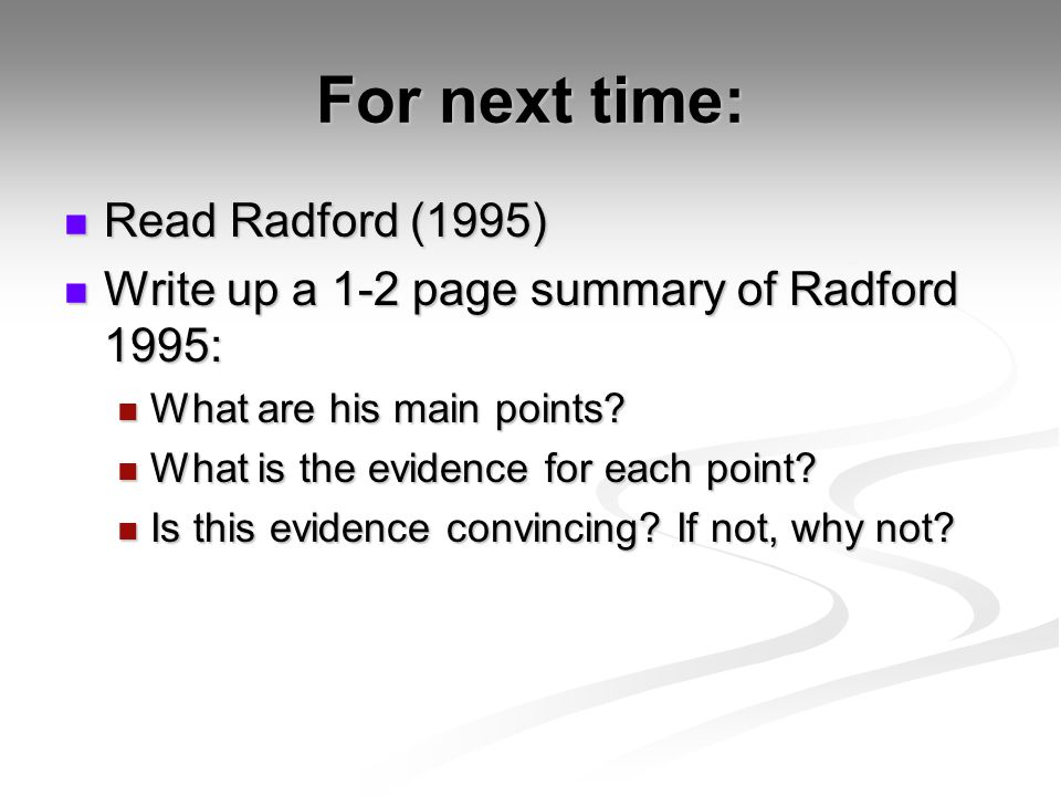 For next time: Read Radford (1995)