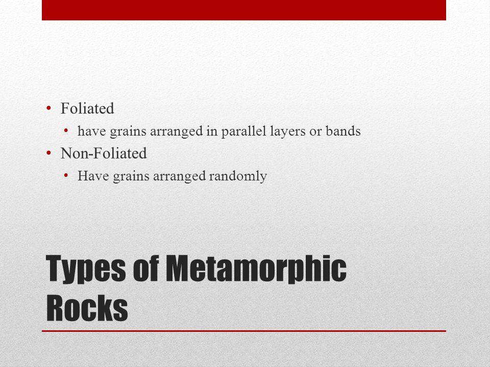 Types of Metamorphic Rocks