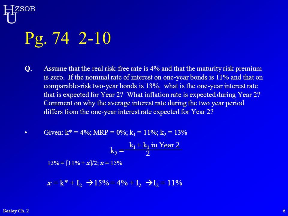 Pg. 74 2-10 x = k* + I2 à 15% = 4% + I2 à I2 = 11% k2 =
