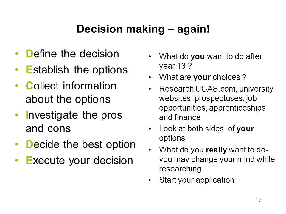 Decision making – again!