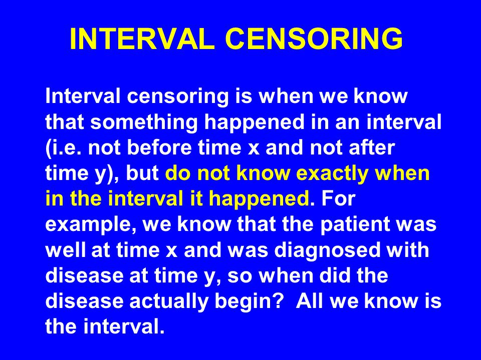 INTERVAL CENSORING