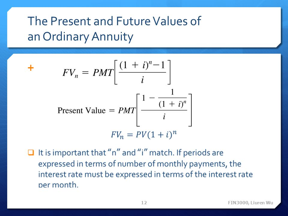 The Present and Future Values of an Ordinary Annuity