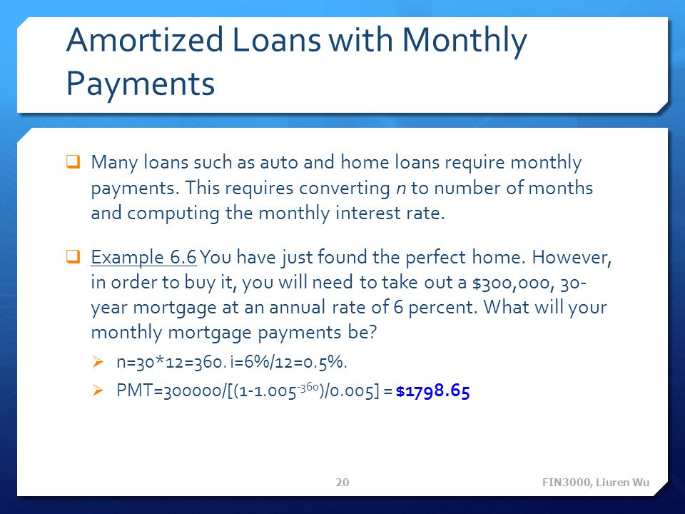Amortized Loans with Monthly Payments