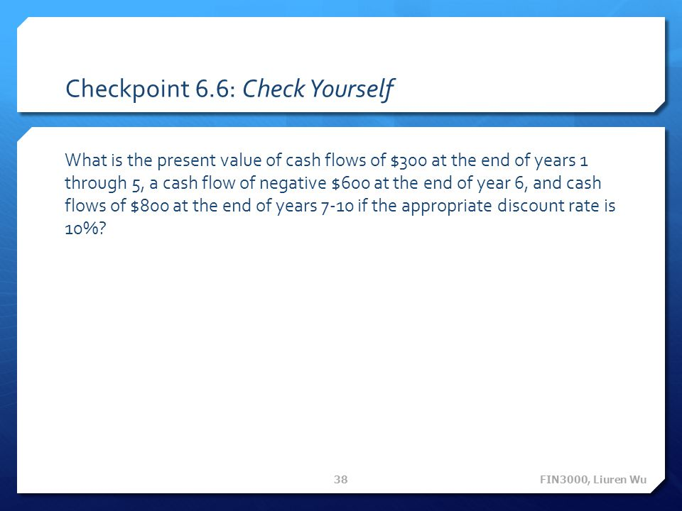 Checkpoint 6.6: Check Yourself