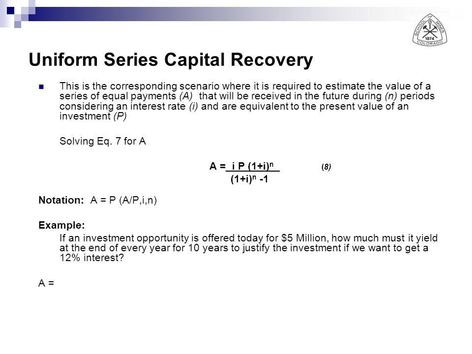 Uniform Series Capital Recovery