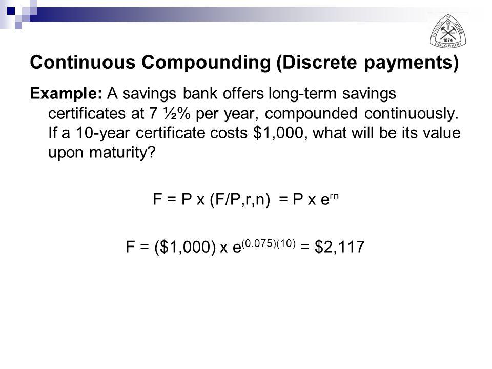 Continuous Compounding (Discrete payments)
