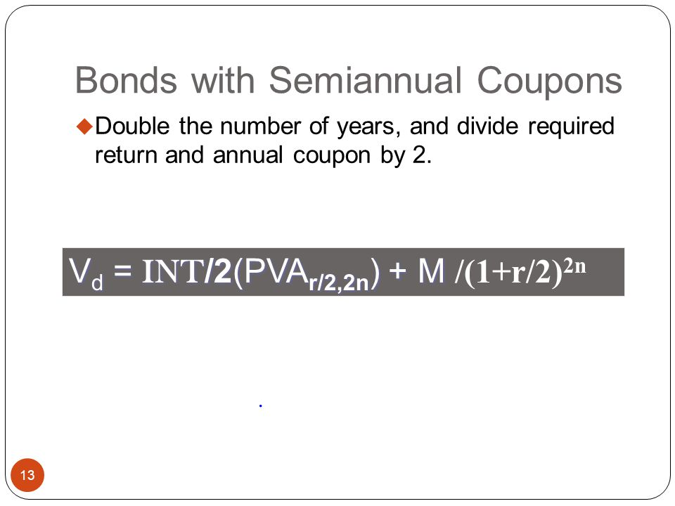 Bonds with Semiannual Coupons