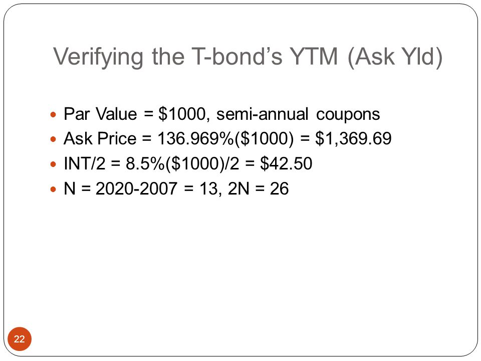 Verifying the T-bond's YTM (Ask Yld)