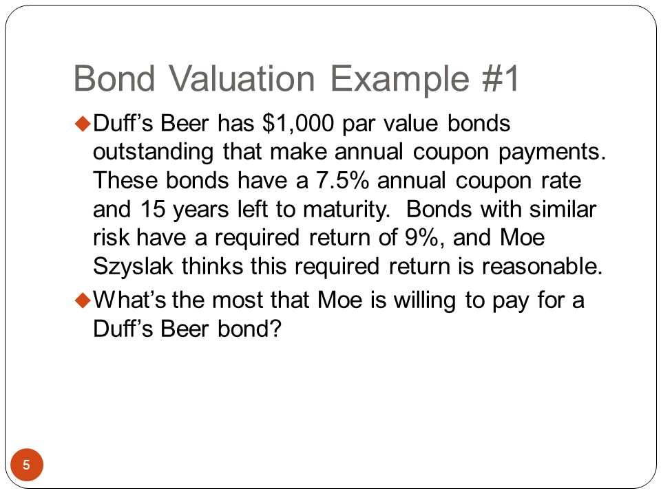 Bond Valuation Example #1