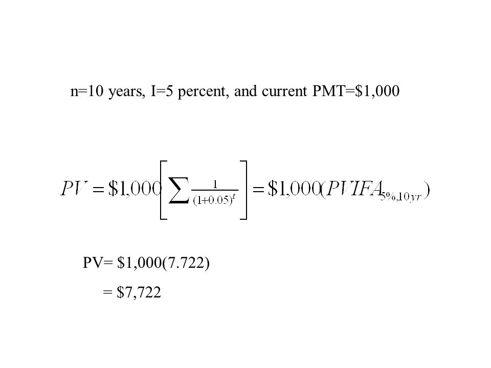 n=10 years, I=5 percent, and current PMT=$1,000
