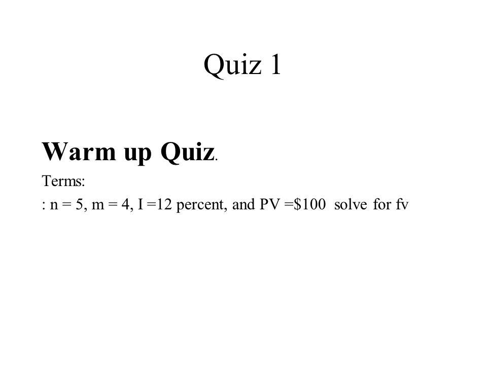 Quiz 1 Warm up Quiz. Terms: