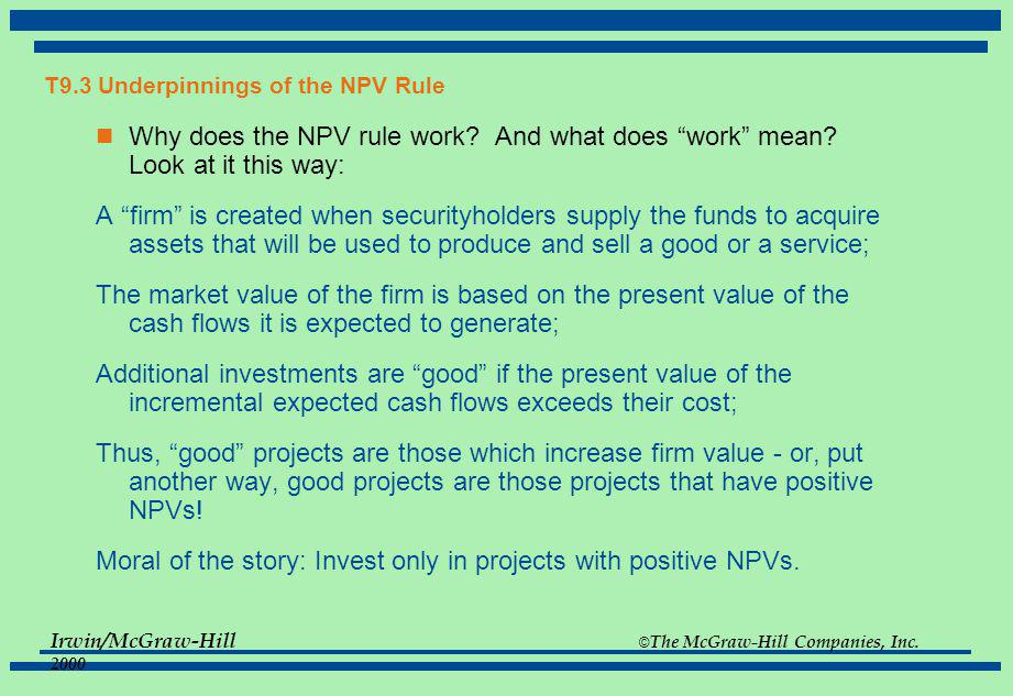 T9.3 Underpinnings of the NPV Rule
