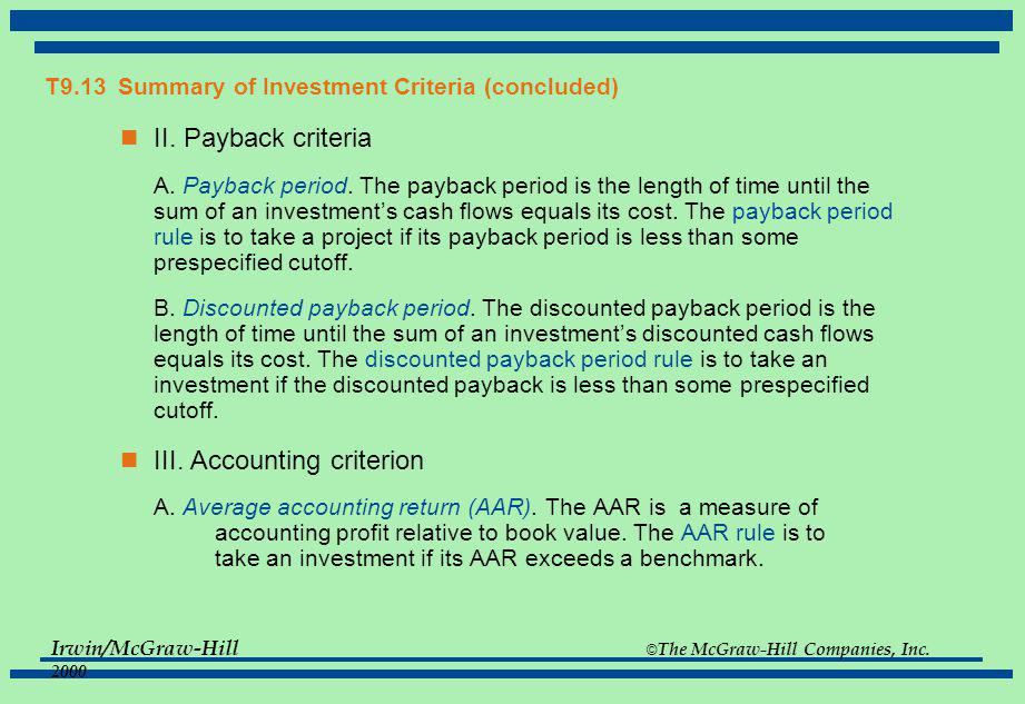 T9.13 Summary of Investment Criteria (concluded)