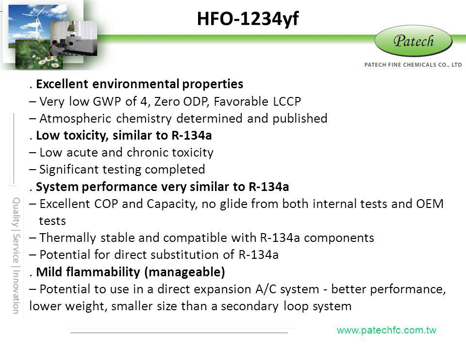 HFO-1234yf Patech . Excellent environmental properties