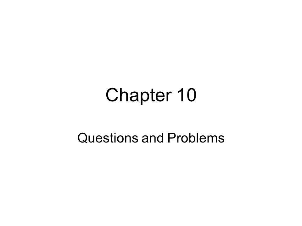 Questions and Problems