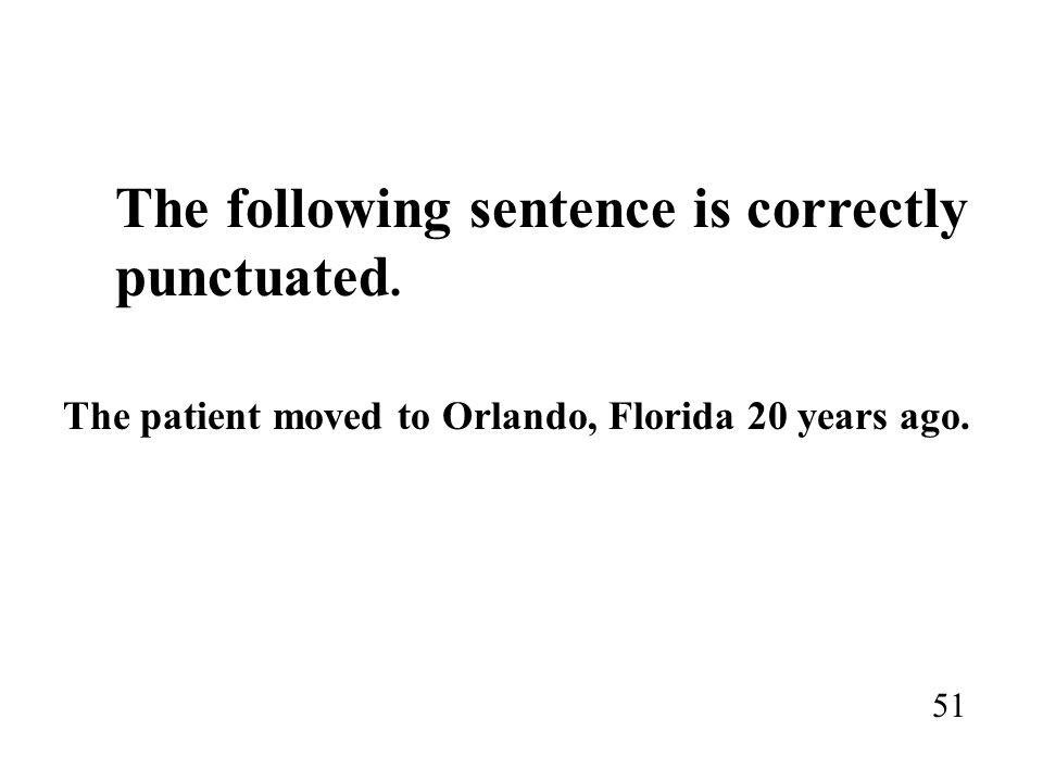 The following sentence is correctly punctuated.