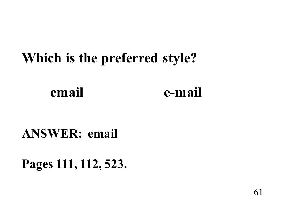 Which is the preferred style email e-mail