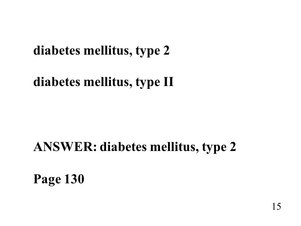 diabetes mellitus, type 2 diabetes mellitus, type II