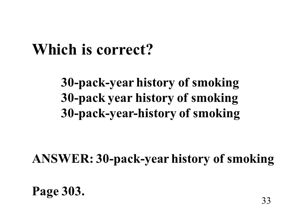ANSWER: 30-pack-year history of smoking