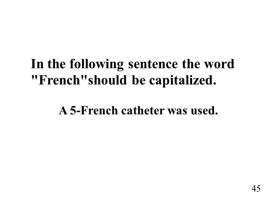 In the following sentence the word French should be capitalized.